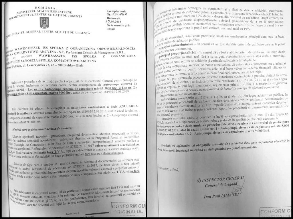 La zece zile după amenințarea lui Raed Arafat și la o zi după ce firma poloneză WISS n-a cedat și a cerut în scris explicații, IGSU le-a trimis, pe 20 septembrie 2018, o notificare prin care s-a anulat licitația pe care aceștia o câștigaseră